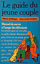 Le guide du jeune couple by Jean-Louis…