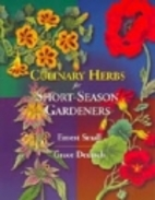 Culinary Herbs for Short-Season Gardeners by…