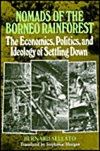 Nomads of the Borneo Rainforest: The…