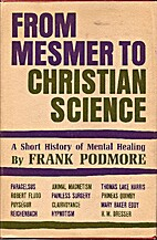 From Mesmer to Christian Science; a short…