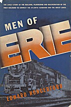 Men of Erie by Edward Hungerford