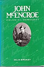 John McEncroe, colonial democrat by Delia…