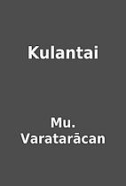 Kulantai by Mu. Varatarācan