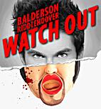 Watch Out dvd by Steve Balderson