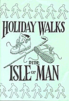 Holiday Walks in the Isle of Man by Harry…