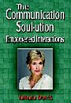 The Communication Soul-ution, Empowered…
