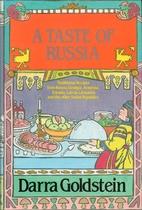 A Taste of Russia: A Cookbook of Russian…