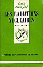Les radiations nucléaires by Marc Lefort
