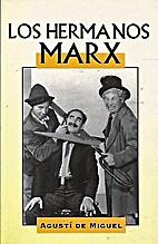 Hermanos Marx Vidas de Cine) by Agusti De…