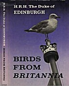 Birds from Britannia by Prince Philip, Duke…