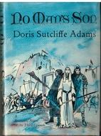 No Man's Son by Doris Sutcliffe Adams
