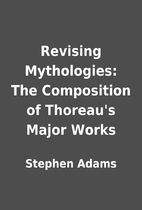 Revising Mythologies: The Composition of…