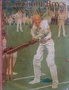 The Schoolboy's Annual by J. Burnett…
