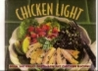 Chicken Light by Editors of Time-Life Books