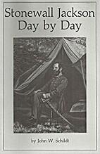 Stonewall Jackson day by day by John W.…