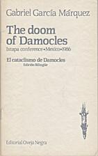 CATACLISMO DE DAMOCLES, EL by Gabriel Garcia…