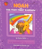 Noah and the Very First Rainbow by Sunny…