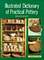 Illustrated Dictionary of Practical Pottery…