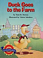 Duck Goes to the Farm (Leveled Readers) by…