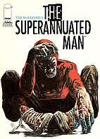 The Superannuated Man #04 by Ted McKeever