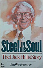 Steel in His Soul; The Dick Hillis Story by…