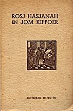 Rosj Hasjanah en Jom Kippoer : uitgegeven in…