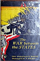 The War Between the States by Eric…