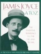 James Joyce A to Z: The Essential Reference…