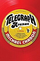 Telegraph Avenue by Michael Chabon