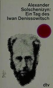 Ein Tag des Iwan Denissowitsch. by Alexander…