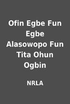 Ofin Egbe Fun Egbe Alasowopo Fun Tita Ohun…