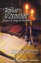 Tefilot u'Zemirot: Prayers and Songs for…
