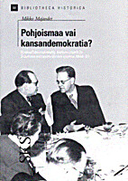 Pohjoismaa vai kansandemokratia? :…