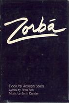 Zorba by Joseph Stein