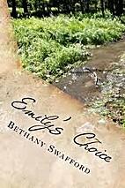 Emily's Choice by Bethany Swafford