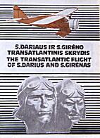 S. Dariaus ir S. Girėno transatlantinis…