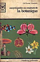 Encyclopédie en couleurs de la botanique by…