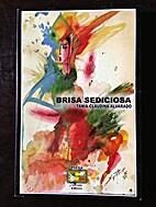 Brisa Sediciosa by Tania Claudina Alvarado