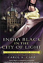 India Black in the City of Light by Carol K.…