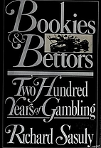 Bookies and Bettors by Richard Sasuly