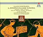 Il Ritorno D'Ulisse In Patria by Monterverdi