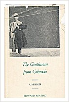 The Gentleman from Colorado by Edward…