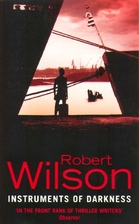 Instruments of Darkness by Robert Wilson