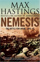 Nemesis: The Battle for Japan, 1944-45 by…