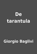 De tarantula by Giorgio Baglivi