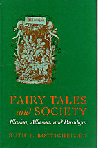 Fairy Tales and Society: Illusion, Allusion,…