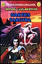 Nakties sargyba: fantastinis romanas by…