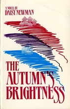 The Autumns Brightness by Daisy Newman