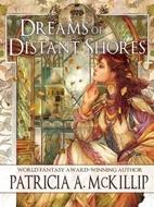 Dreams of Distant Shores by Patricia A.…
