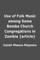 Use of Folk Music among Some Bemba Church…